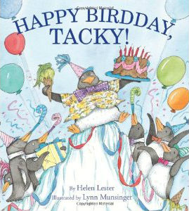 """Happy Birdday, Tacky!"" by Helen Lester"