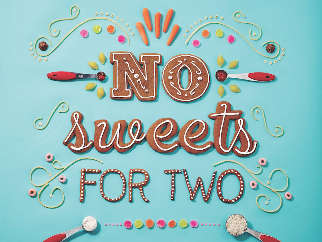The words No sweet for two spelled out in cookies