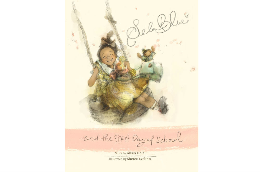<b>Sela Blue and the First Day of School</b> written by Alisia Dale and illustrated by Sheree Evelina, published by  Huckleberry Sweet Pie Publishing Ltd.