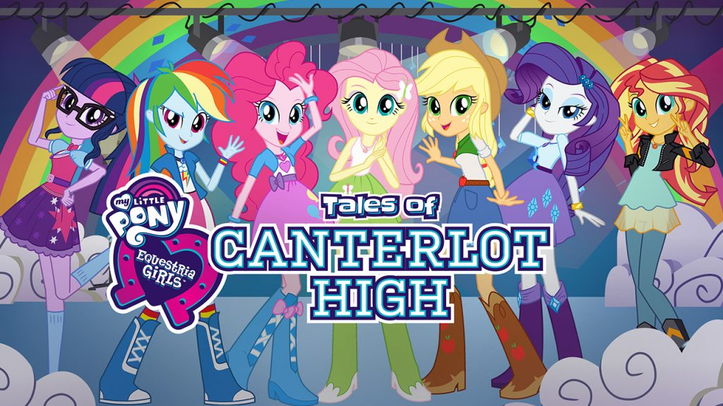 Promo image for Equestria girls Tales of Canterlot High on Netflix. Shows 7 girls dressed in different outfits based on their My Little Pony counterparts