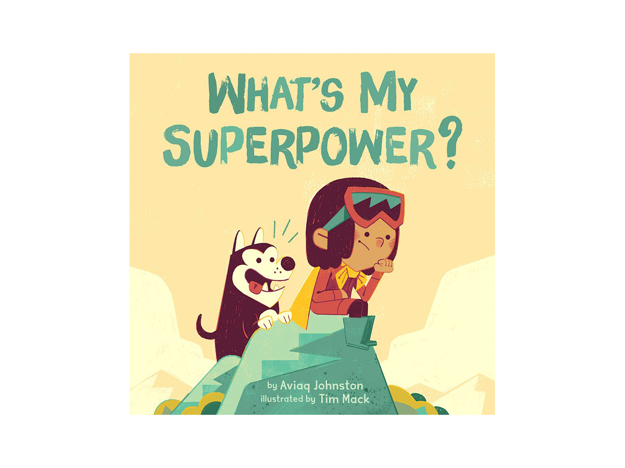 Cover art for What's my Superpower showing a kid in snow gear sitting on a rock with a husky next to him