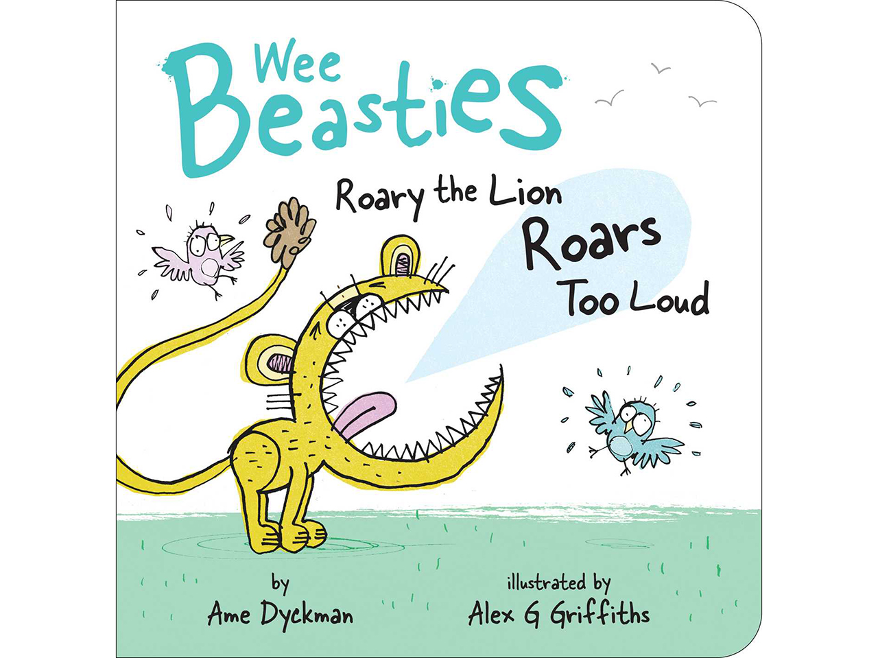 Roary the Lion Roars Too Loud book cover