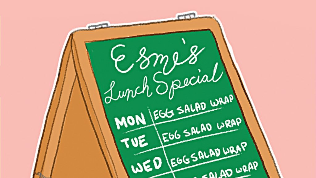 Illustration of a sandwich board that reads Esmes's Lunch Special with each day listing Egg Salad Wrap