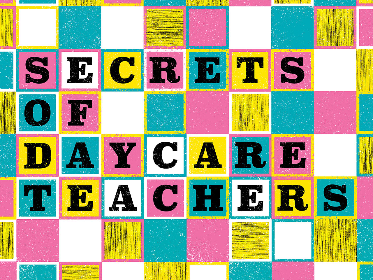 Illustrated letters that look like blocks spelling Secrets of Daycare Teachers