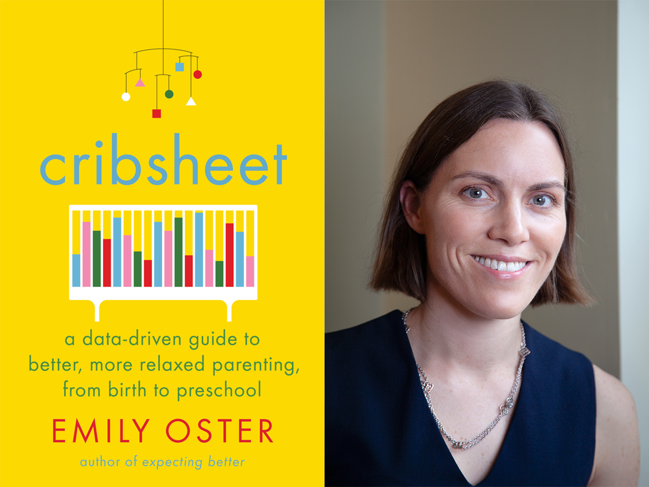 Cribsheet book cover with author photo of Emily Oster