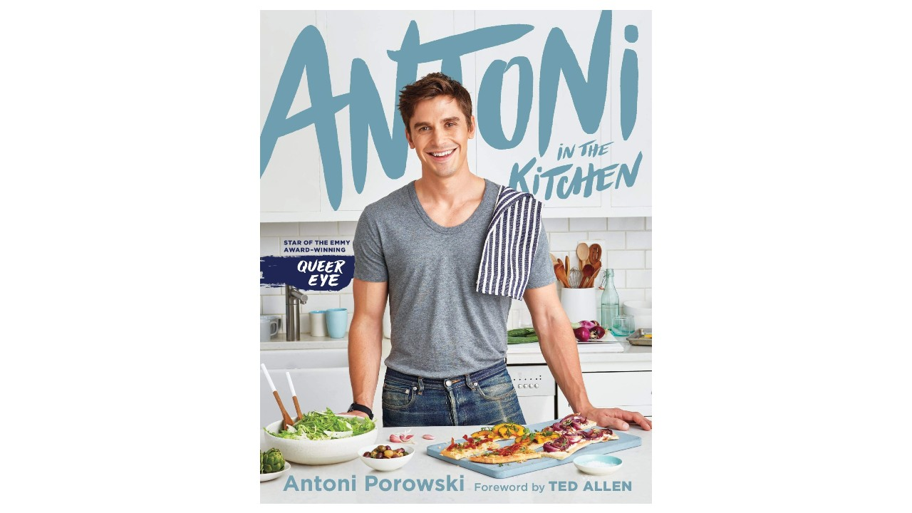 cookbook from Antoni Porowski from Queer Eye
