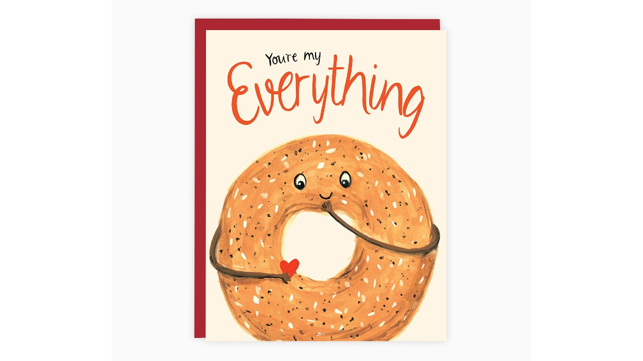 """You're my Everything"" card with bagel illustration"